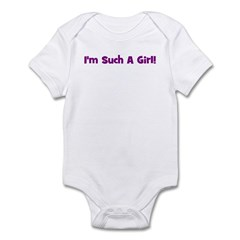 I'm Such A Girl! Purple Infant Bodysuit