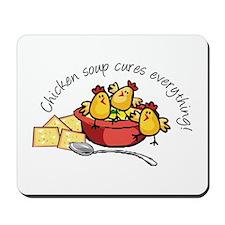 Chicken Soup Mousepad