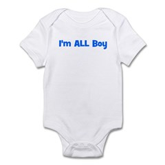 I'm ALL Boy! Blue Infant Bodysuit