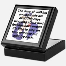 THE DAYS OF WALKING ON EGGSHELLS Keepsake Box
