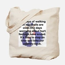 THE DAYS OF WALKING ON EGGSHELLS Tote Bag