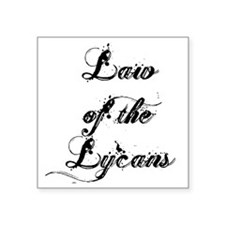 "Law of the Lycans Square Sticker 3"" x 3"""