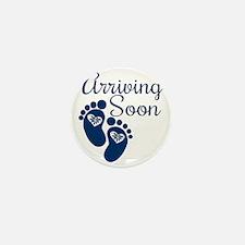 Arriving Soon Mini Button