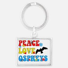 PEACE LOVE OSPREYS Landscape Keychain