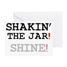 SHAKIN THE JAR - SHINE! Greeting Card