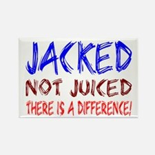 Jacked- NOT juiced Rectangle Magnet (10 pack)
