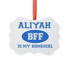 Aliyah is my best friend Ornament