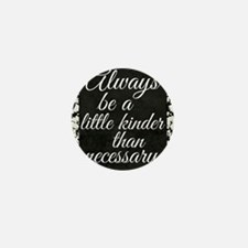 Kindness Mini Button