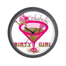 DirtyGirlPinkaholic Wall Clock