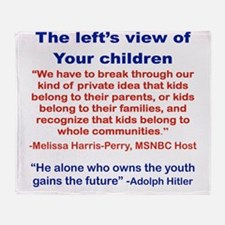 THE LEFTS VIEW OF YOUR CHILDREN Throw Blanket