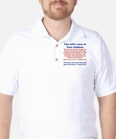 THE LEFTS VIEW OF YOUR CHILDREN Golf Shirt