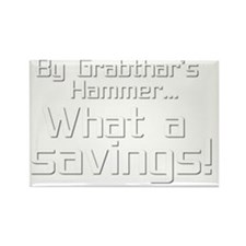 By Grabthars Hammer Rectangle Magnet