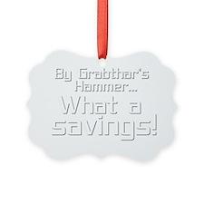 By Grabthars Hammer Ornament