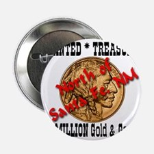 "Wanted Treasure $2-Million Gold  Gems 2.25"" Button"