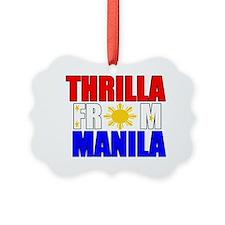 THRILLA FROM MANILA Ornament