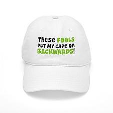 these fools put my e on backwards Baseball Cap
