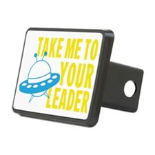 Take Me To Your Leader Hitch Cover