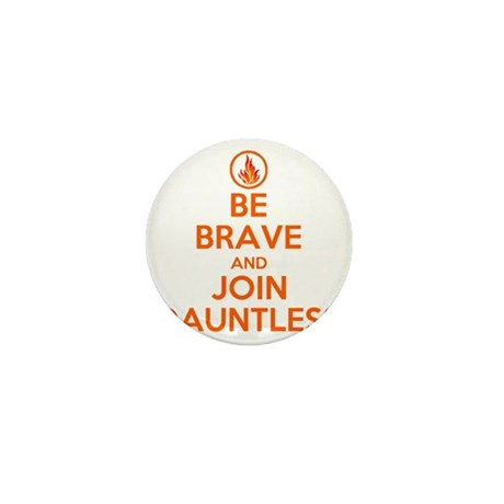 be brave and join dauntless Mini Button