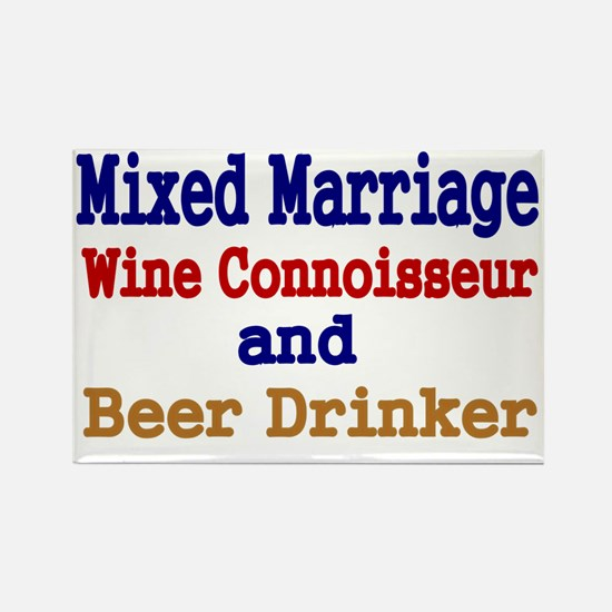 Mixed Marriage. Wine Connoisseur  Rectangle Magnet