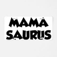 mamasaurus1A Aluminum License Plate