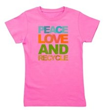 Peace Love and Recycle Girl's Tee