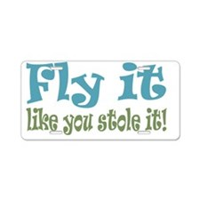 Fly It Aluminum License Plate