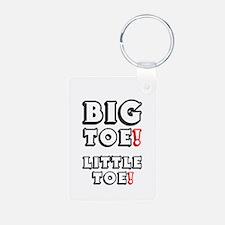 BIG TOE - LITTLE TOE! Keychains