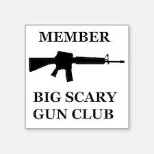 "Big Scary Gun Club Square Sticker 3"" x 3"""