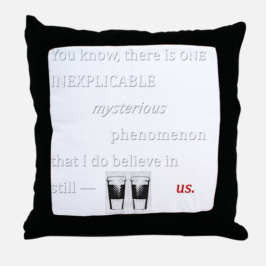Believe in Us Throw Pillow