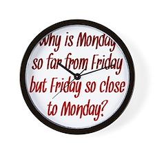 Monday and Friday Wall Clock