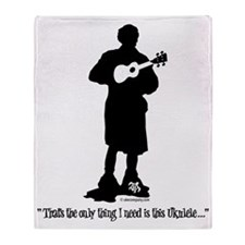 Only Need This Uke Throw Blanket