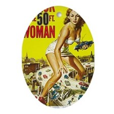 Attack of the 50 Foot Woman Poster Oval Ornament