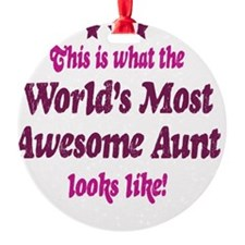 Worlds Most Awesome Aunt Ornament