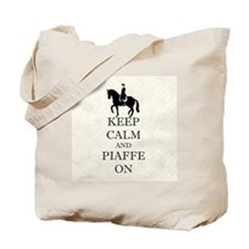 Keep Calm and Piaffe On Dressage Horse Tote Bag