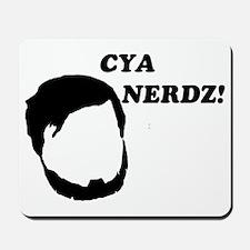 Cya Nerds Mousepad
