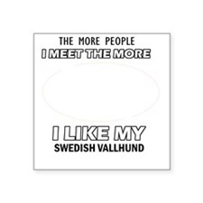 "I like my Swedish vallhund Square Sticker 3"" x 3"""