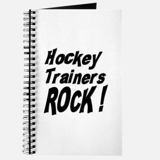 Hockey Trainers Rock ! Journal