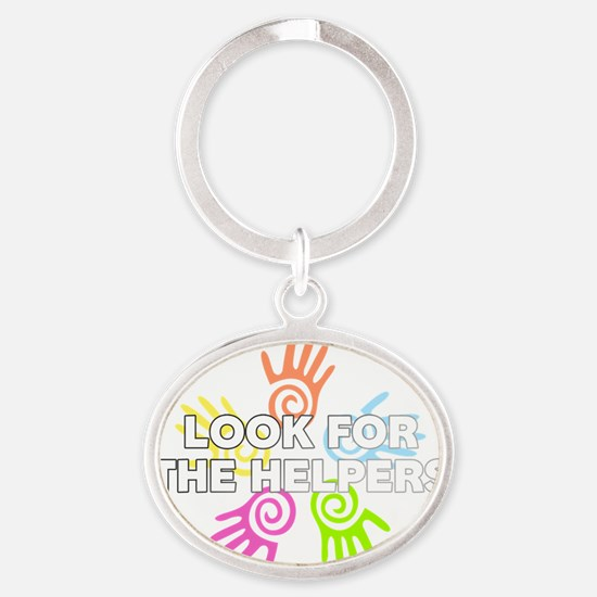 Look For The Helpers Oval Keychain