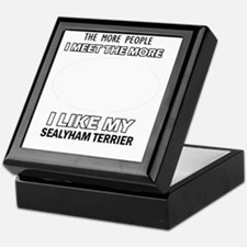 I like my Sealyham Terrier Keepsake Box