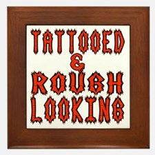 Tattooed And Rough Looking Funny Framed Tile