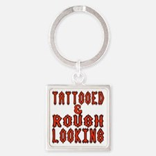 Tattooed And Rough Looking Funny Square Keychain