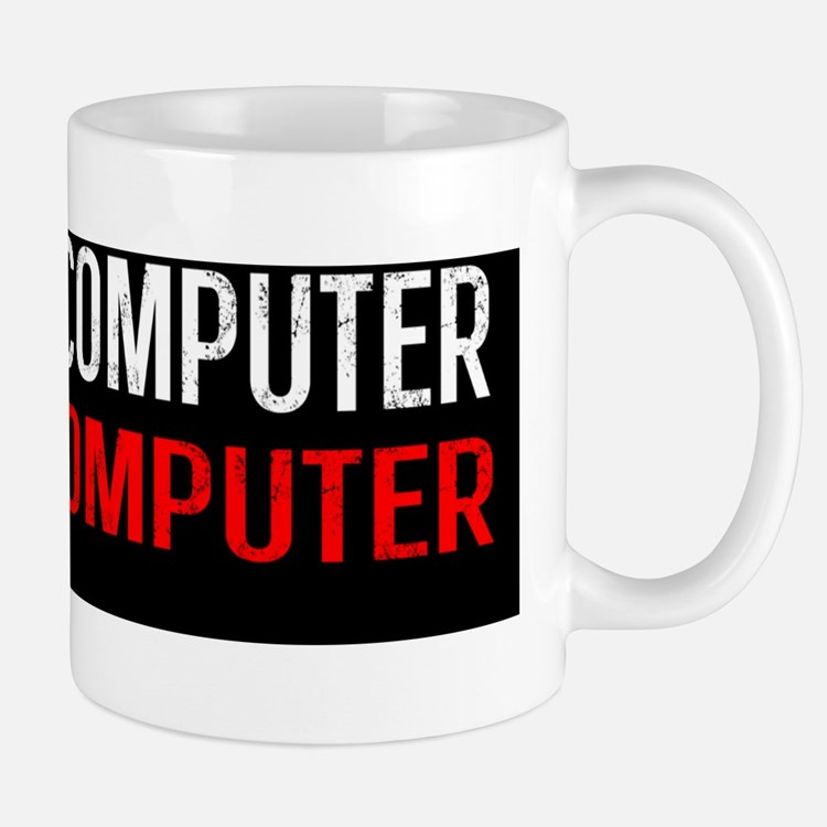 Other Computer is Your Computer BS Mug