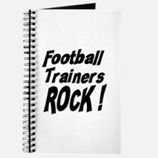Football Trainers Rock ! Journal