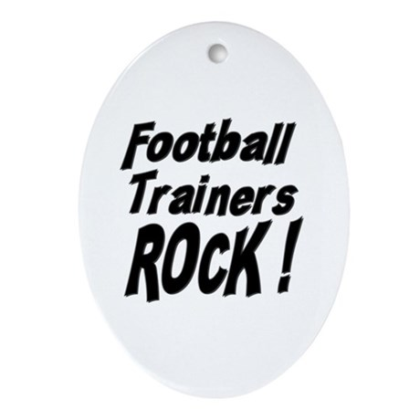 Football Trainers Rock ! Oval Ornament