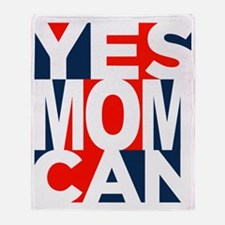 Yes Mom Can (light) Throw Blanket
