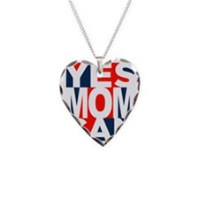 Yes Mom Can (light) Necklace