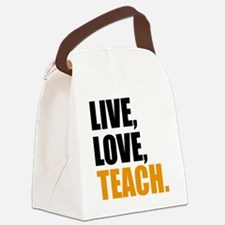 live, love, teach Canvas Lunch Bag