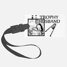 TrophyHusband banner Luggage Tag