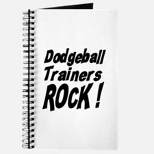 Dodgeball Trainers Rock ! Journal