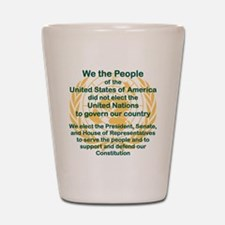 WE THE PEOPLE OF THE UNITED STATES OF A Shot Glass